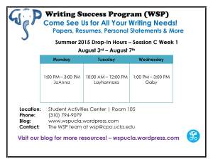 WSP Summer 2015 Session C Week 1 Drop-In Hours