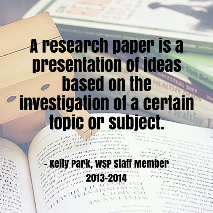 A research paper is a presentation of ideas based on the investigation of a certain topic or subject.